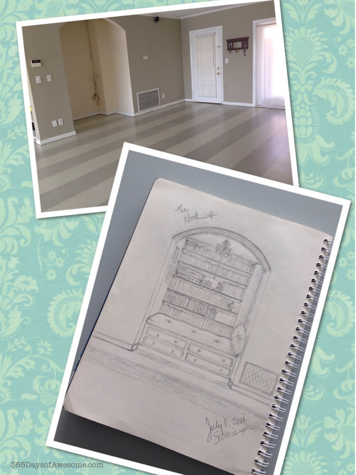 Before we built the reading nook, and my sketch of the reading nook I planned to create.